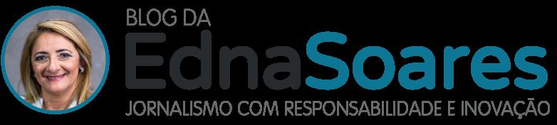 Edna Soares - Jornalismo com Responsabilidade e Inovação